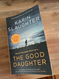 """The Good Daughter"" by Karin Slaughter"