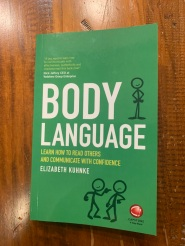 'Body Language : Learn How To Read Others And Communicate With Confidence' by Elizabeth Kuhnke